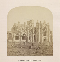 Melrose Abbey; from South West